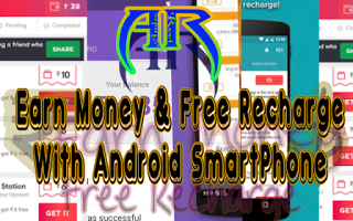 10 Android Apps to Earn Money and Free Recharge-We Observed
