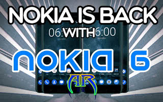Nokia 6 Nokia is Back With an Android Smartphone