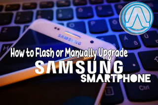 How to Manually Upgrade or Flash Samsung Smartphone