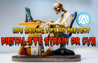 Life Saving Tips To Prevent Digital Eye Strain We Observed