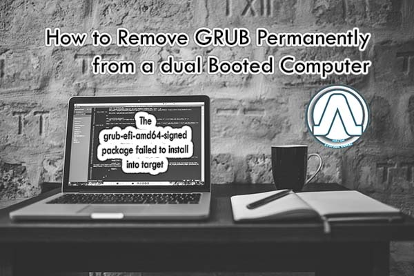 How to Remove GRUB Permanently from a Computer