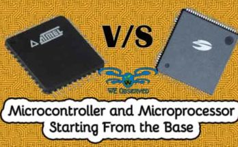 Microcontroller and Microprocessor : Starting From the Base