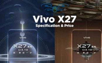 VIVO X27 Specification, Price and launch date