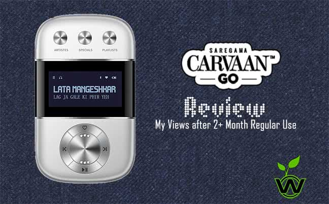 Saregama Carvaan Go Review : My Views after 3 Months of
